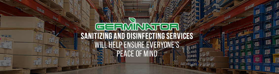Germinator's Warehouse Sanitizing and Disinfecting Service Will Help Ensure Peace of Mind